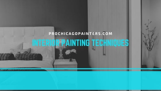 Interior Painting Techniques – Chicago Painters